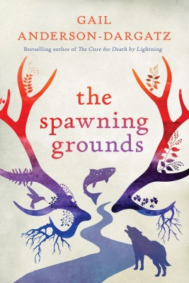 Gail-Anderson-Dargatz---Book-Cover---The-Spawning-Grounds-web